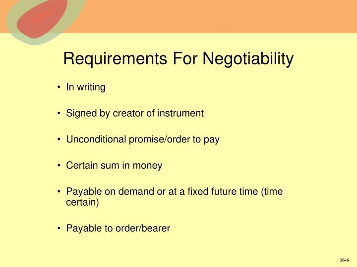 Requirements For Negotiability