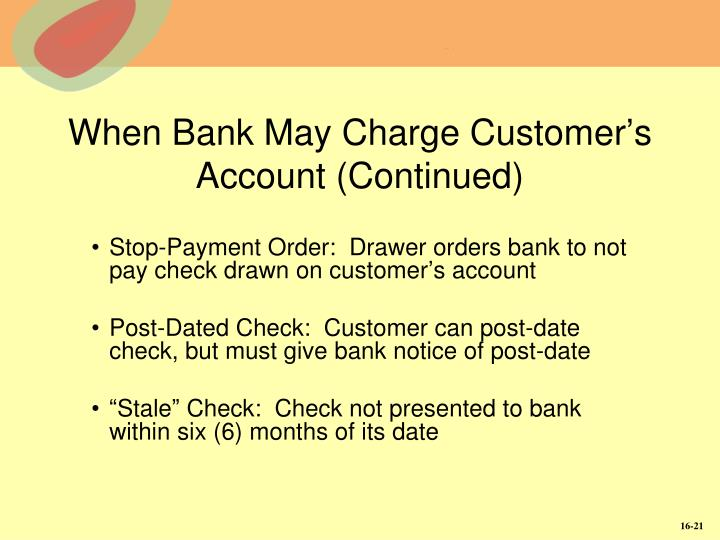 When Bank May Charge Customer's Account (Continued)