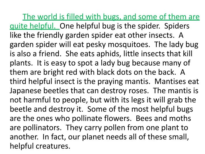 The world is filled with bugs, and some of them are quite helpful.