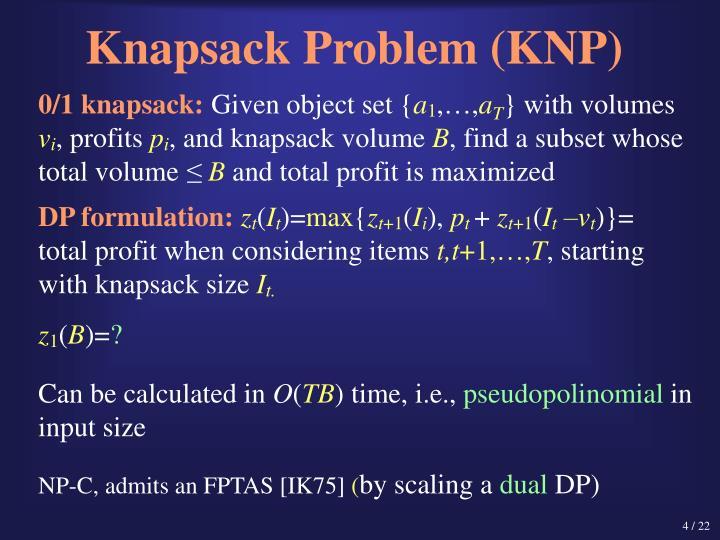 Knapsack Problem (KNP)