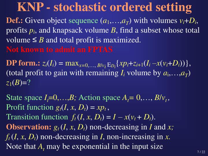 KNP - stochastic ordered setting