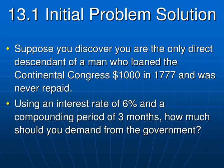 13.1 Initial Problem Solution