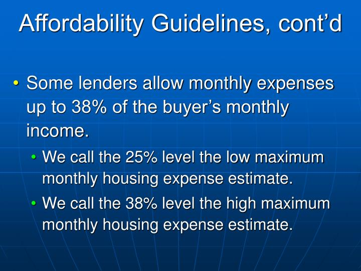 Affordability Guidelines, cont'd