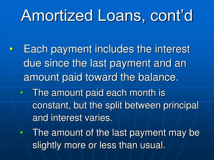 Amortized Loans, cont'd