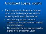 amortized loans cont d