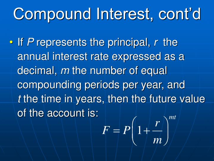 Compound Interest, cont'd