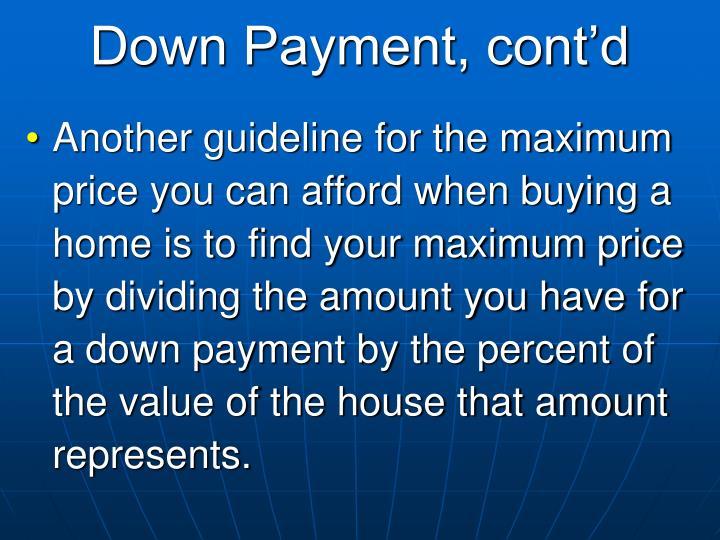 Down Payment, cont'd