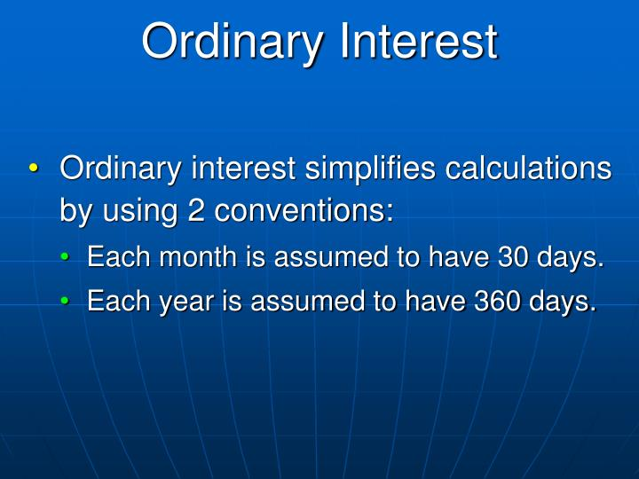 Ordinary Interest