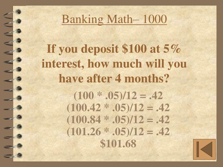 Banking Math– 1000