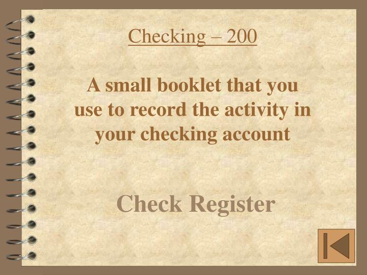 Checking – 200
