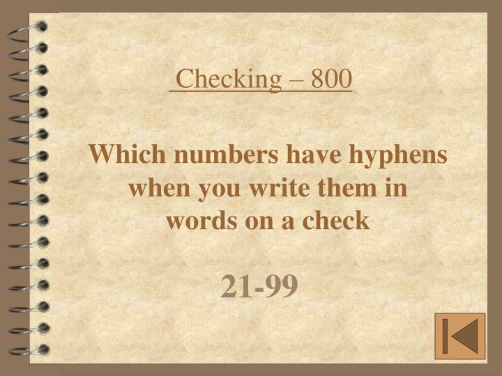 Checking – 800