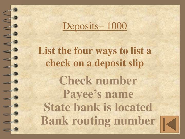 Deposits– 1000