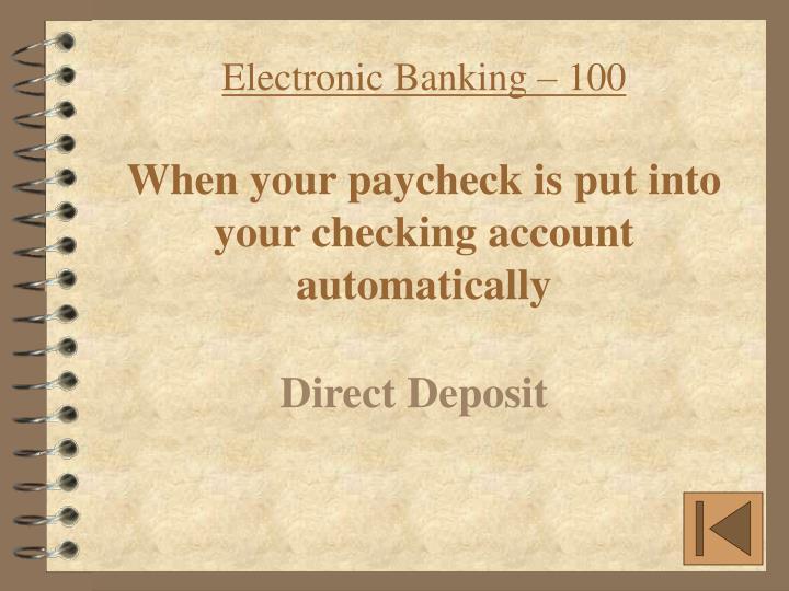 Electronic Banking – 100