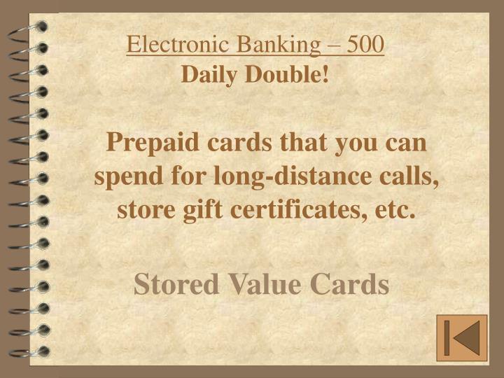 Electronic Banking – 500