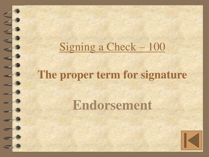 Signing a Check – 100