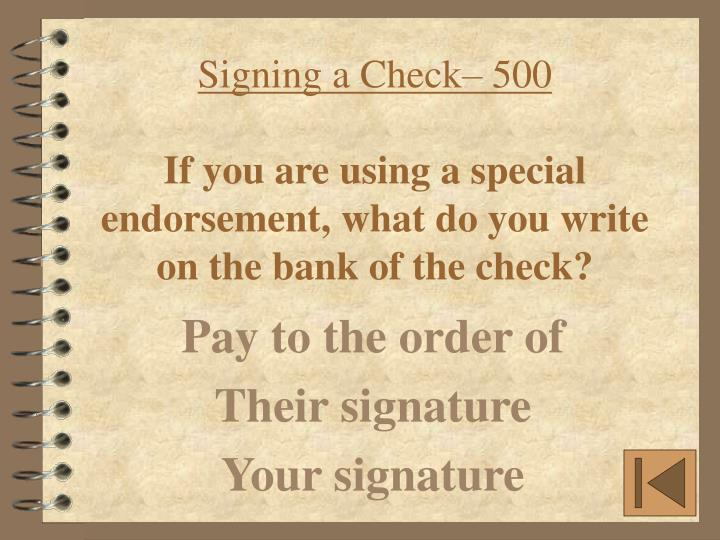 Signing a Check– 500