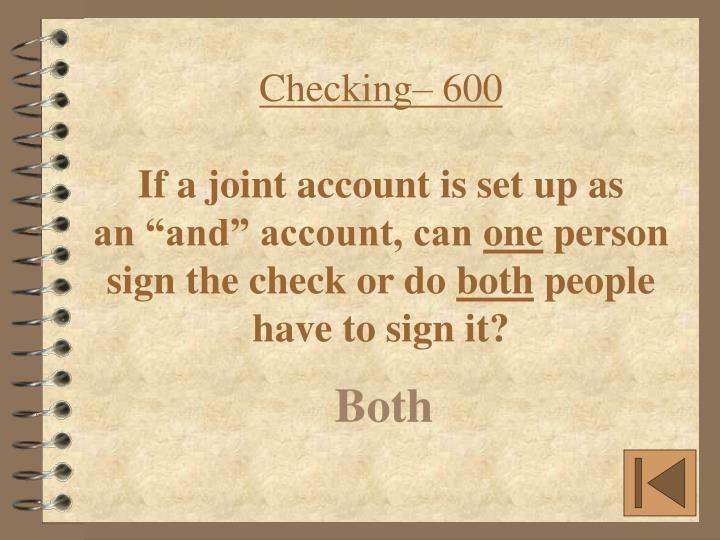 Checking– 600