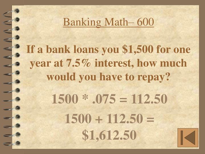 Banking Math– 600