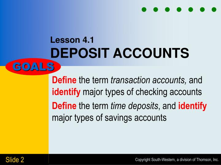 Lesson 4 1 deposit accounts