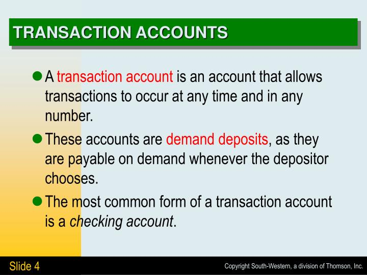 TRANSACTION ACCOUNTS
