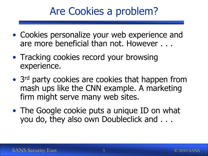 Are Cookies a problem?