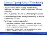 industry tipping point white listing