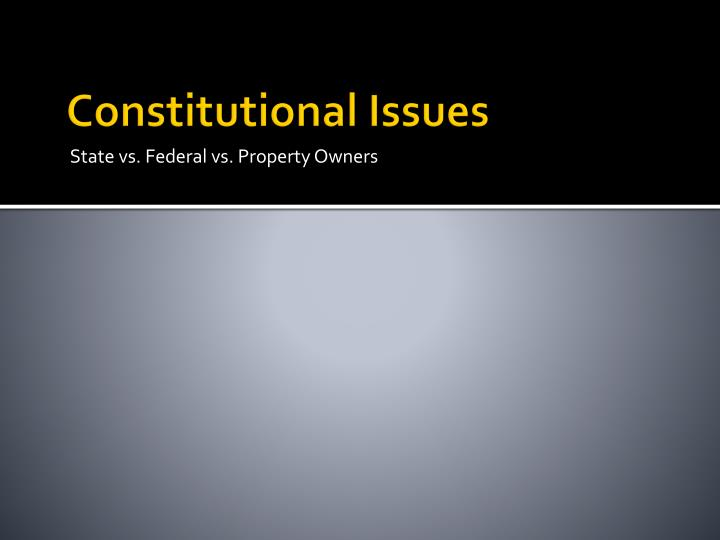 Constitutional Issues