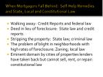 when mortgagors fall behind self help remedies and state local and constitutional law