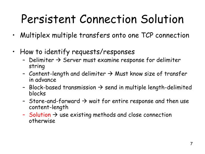 Persistent Connection Solution