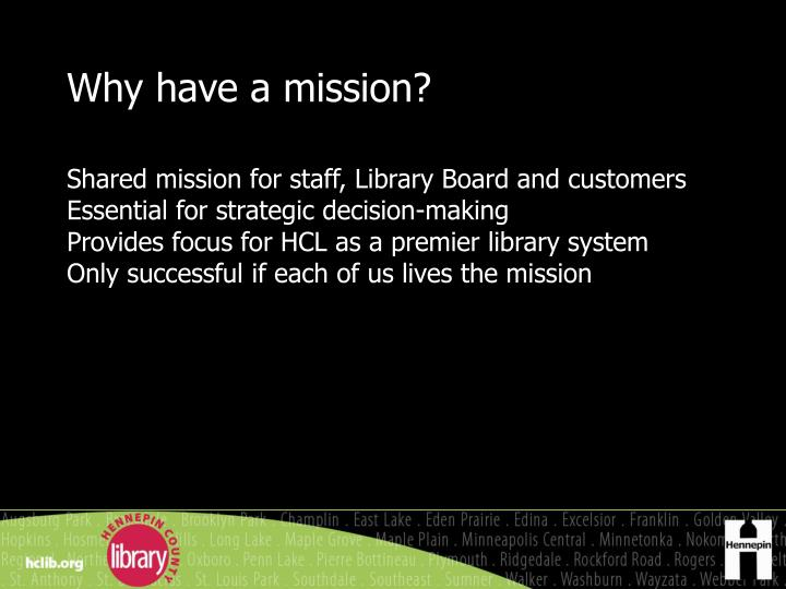 Why have a mission?