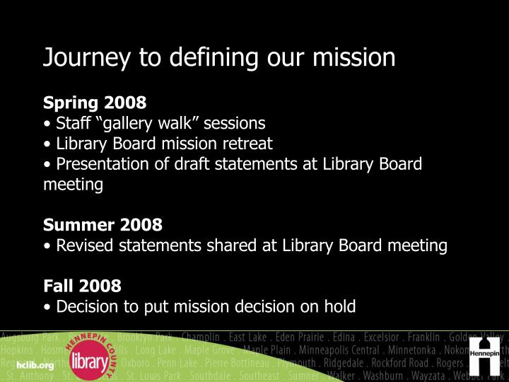 Journey to defining our mission