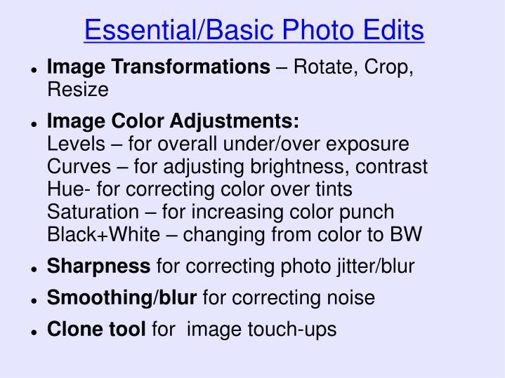Essential/Basic Photo Edits