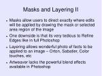 masks and layering ii