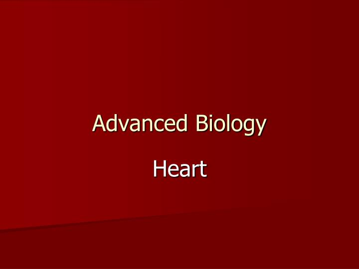 Advanced biology