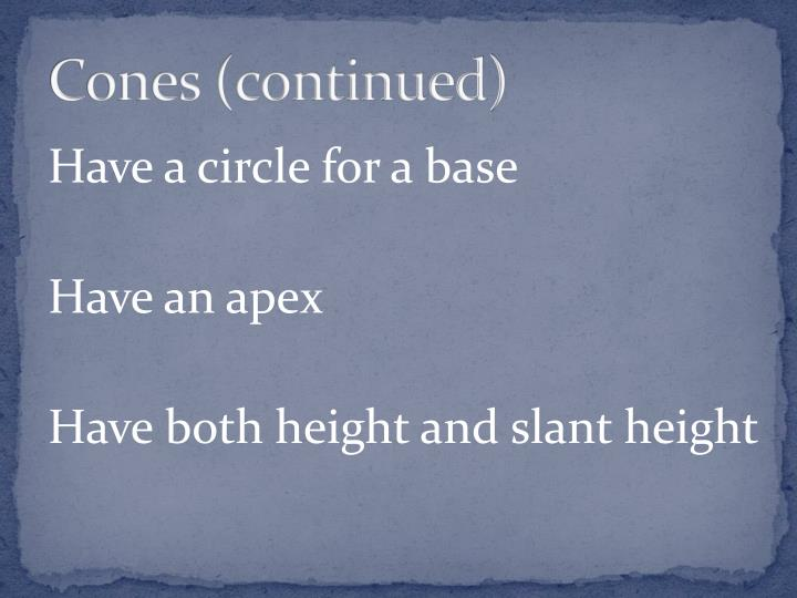 Cones (continued)