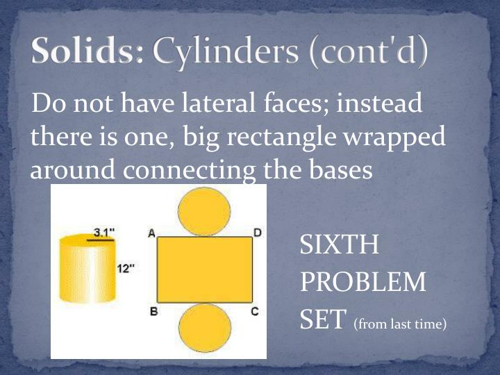 Solids cylinders cont d