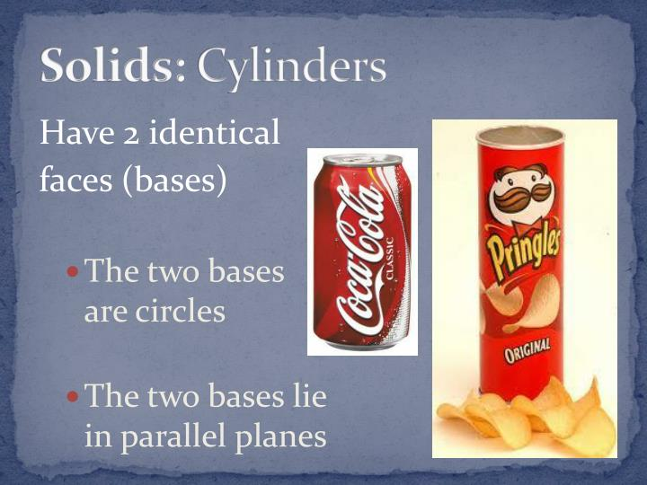 Solids cylinders