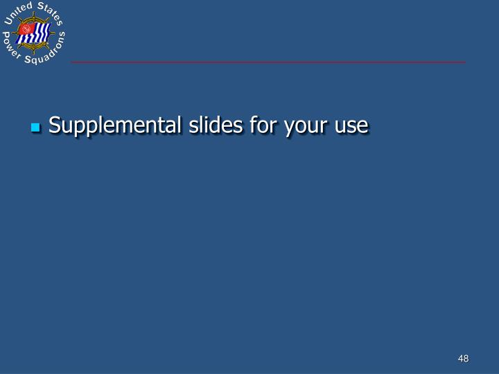 Supplemental slides for your use