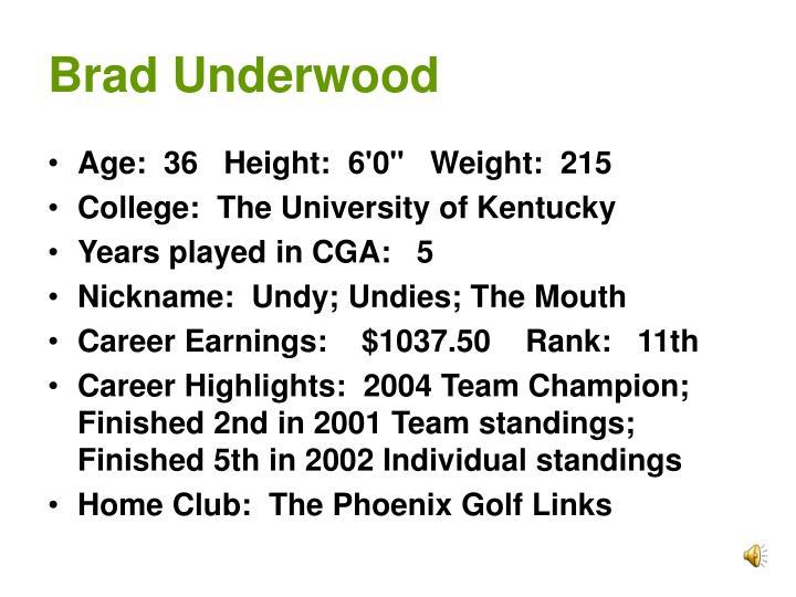 Brad Underwood