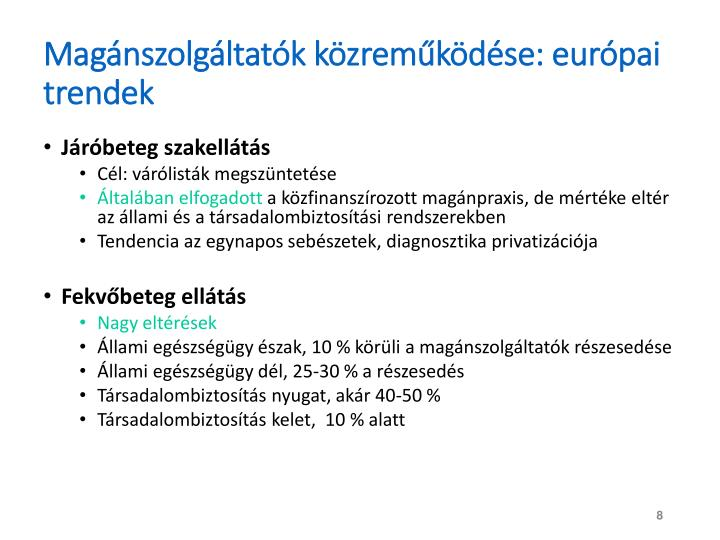 Magánszolgáltatók közreműködése: európai trendek