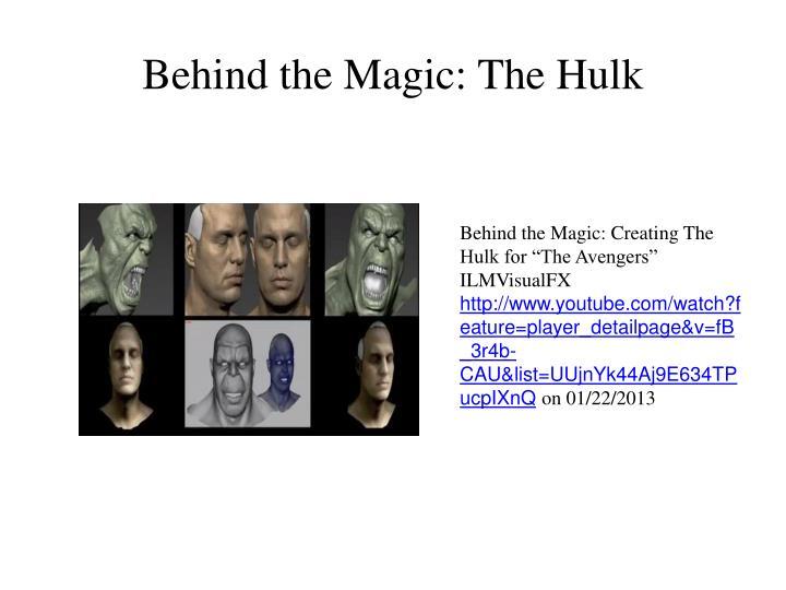 Behind the Magic: The Hulk