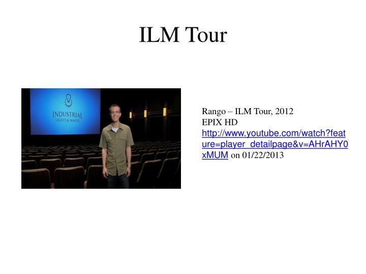 ILM Tour