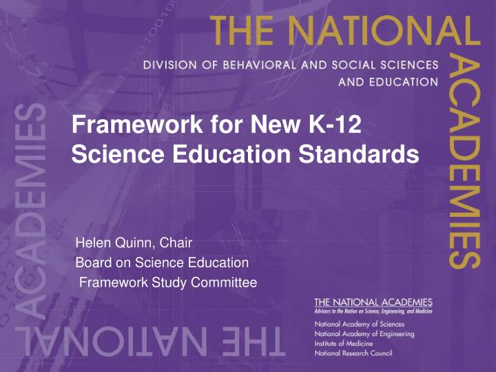 Framework for new k 12 science education standards