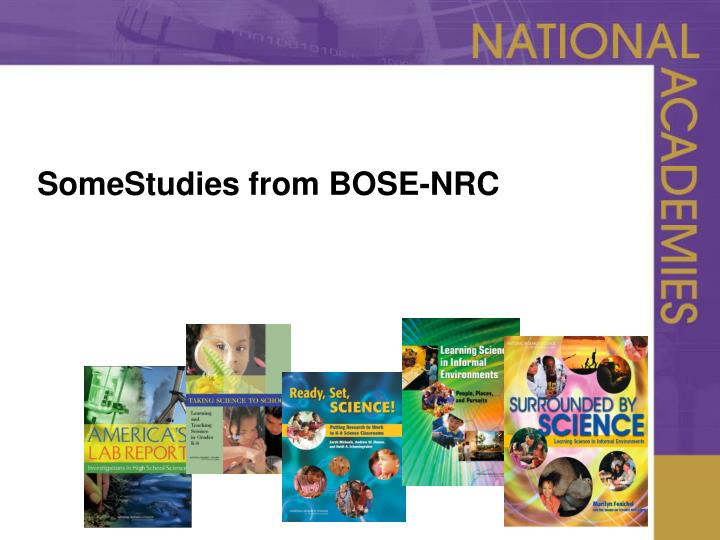SomeStudies from BOSE-NRC