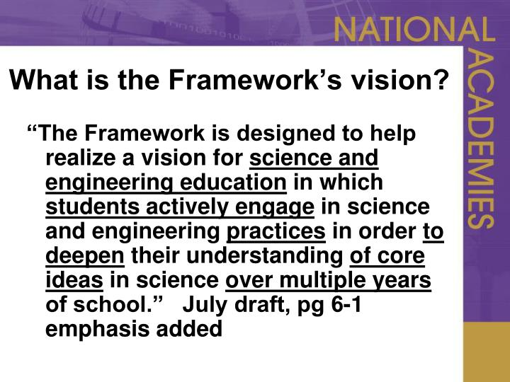 What is the Framework's vision?