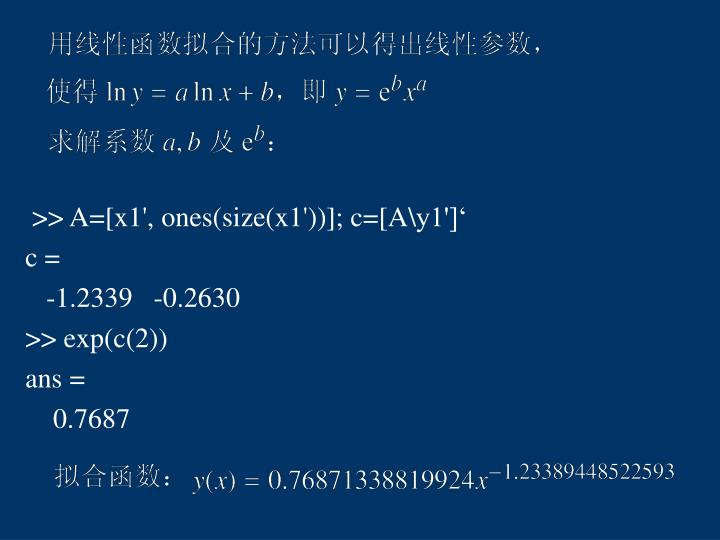 >> A=[x1', ones(size(x1'))]; c=[A\y1']'
