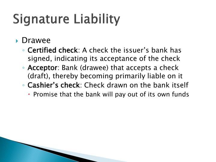 Signature Liability