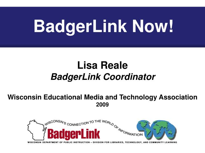 Badgerlink now