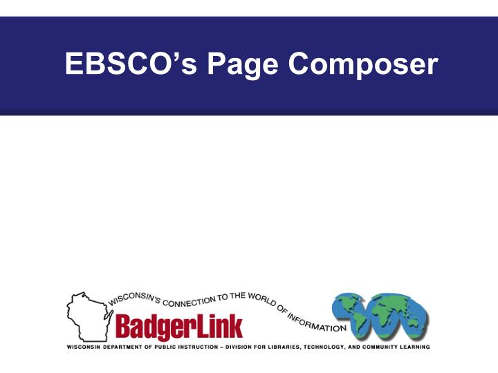 EBSCO's Page Composer