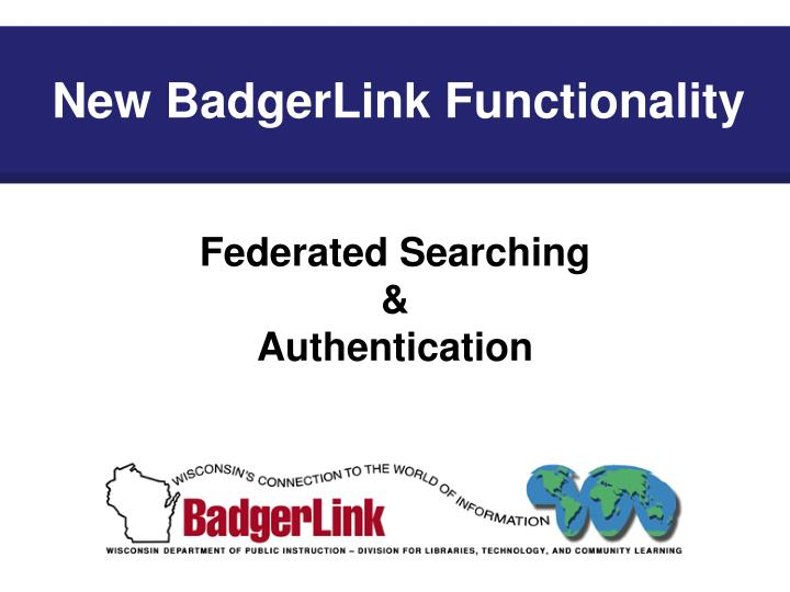 New BadgerLink Functionality